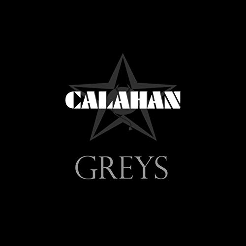 Calahan's Greys album cover